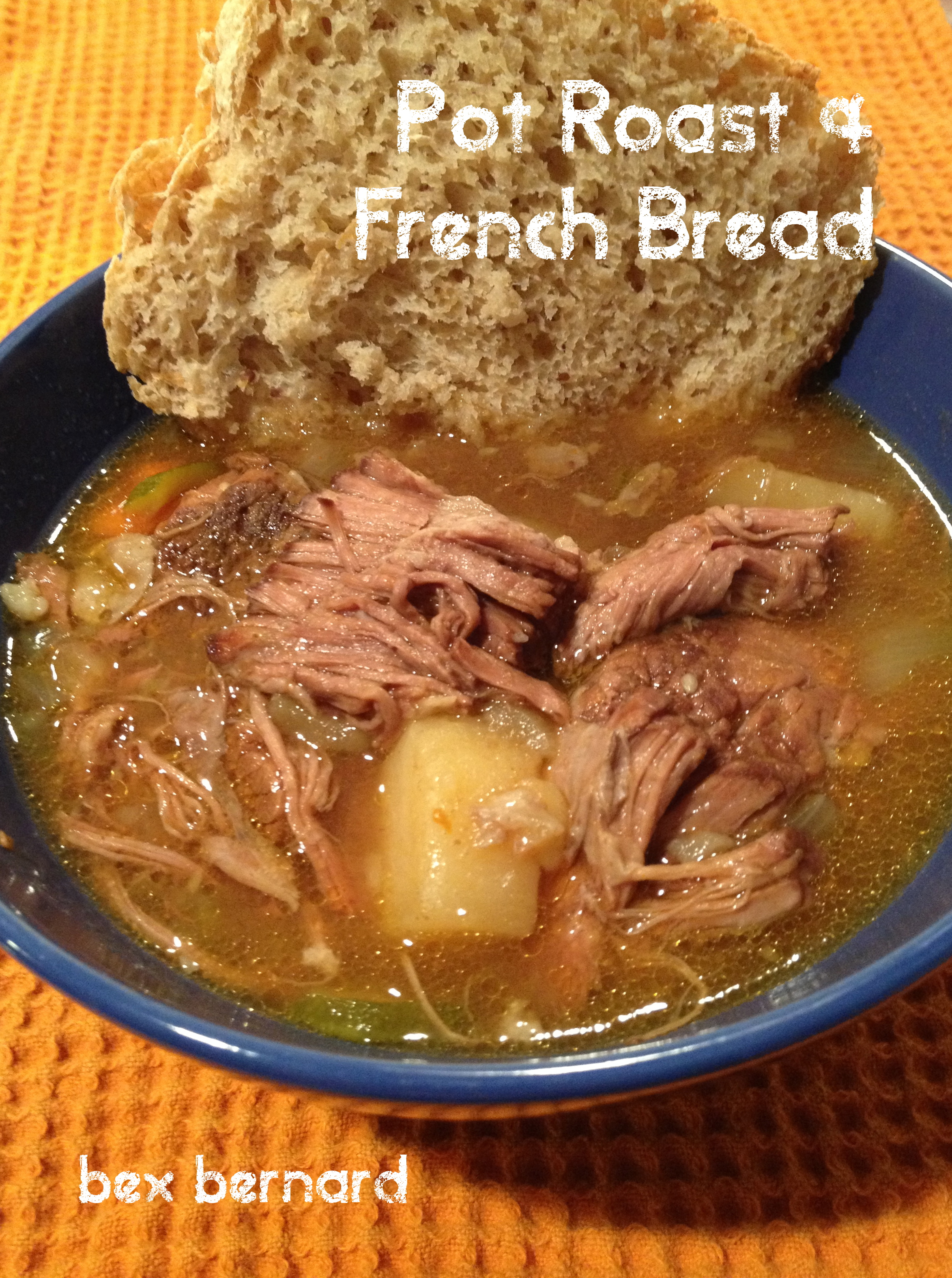 Pot Roast Crock Pot and Bread